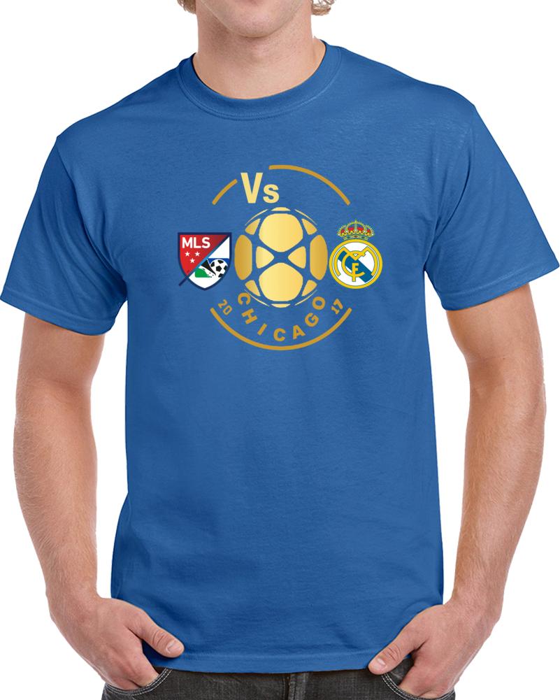 Mls Vs Real Madrid Chicago Aug 2 2017  T Shirt