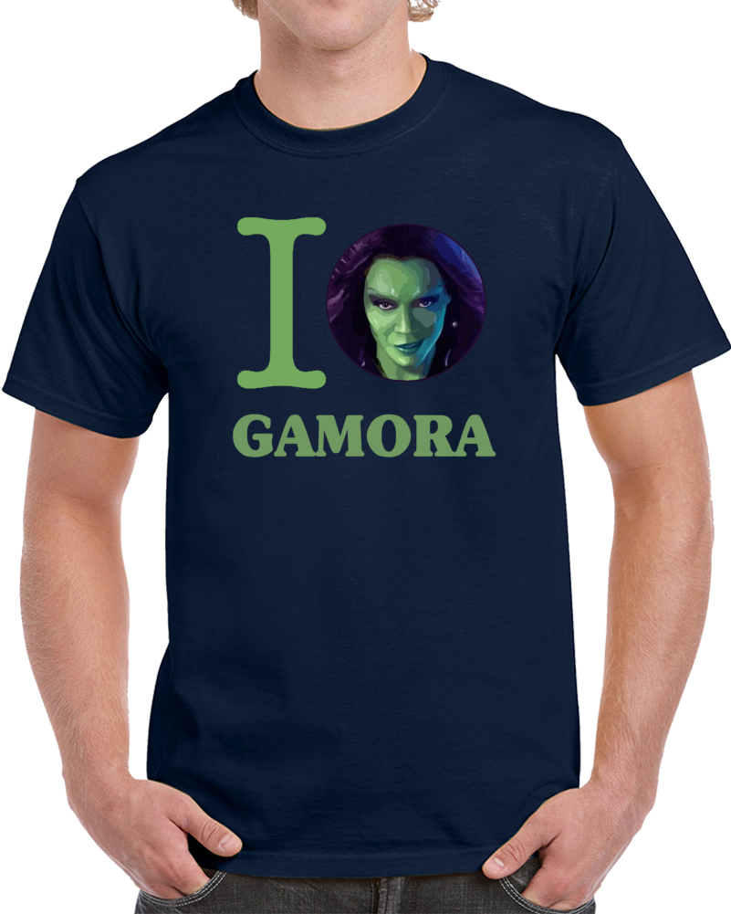 I Love Gamora Guardians Of The Galaxy  T Shirt