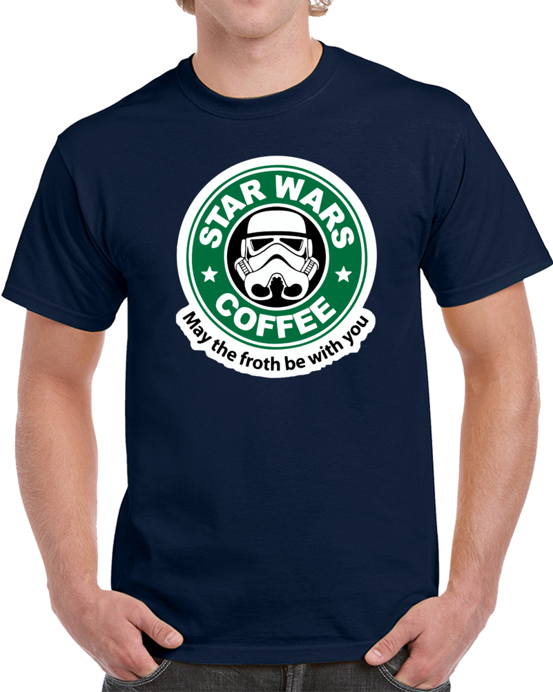 Star Wars May The Froth Be With You   T Shirt