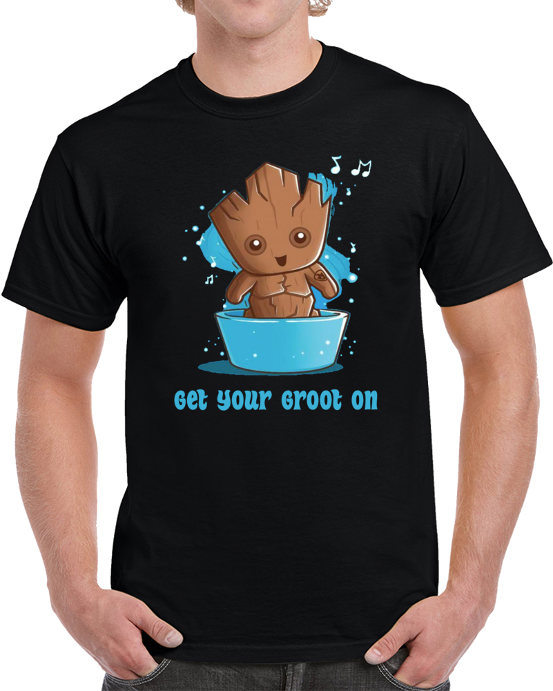 Get Your Groot On Guardian Of The Galaxy  T Shirt