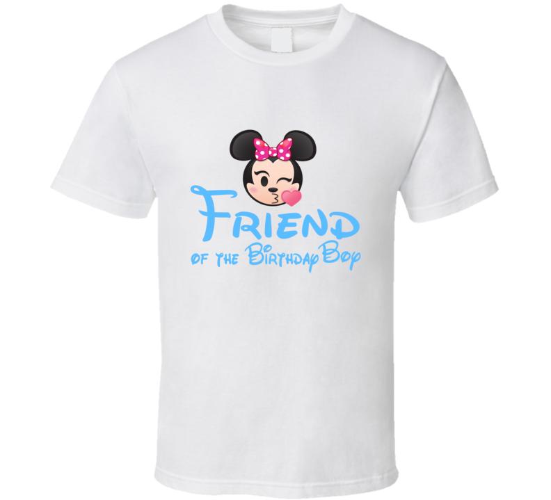 Friend Of The Birthday Boy Disney   T Shirt
