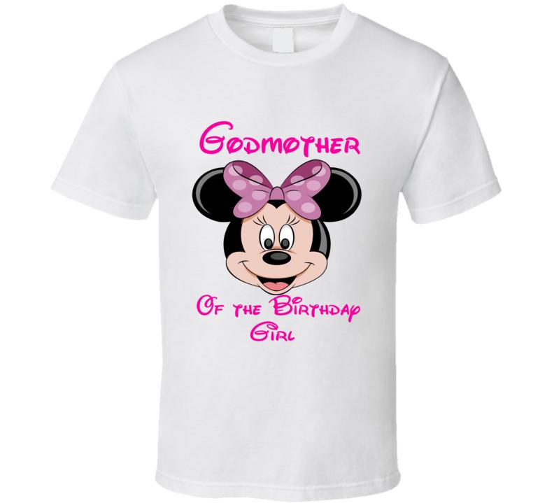 Godmother Of The Birthday Girl  Disney  T Shirt