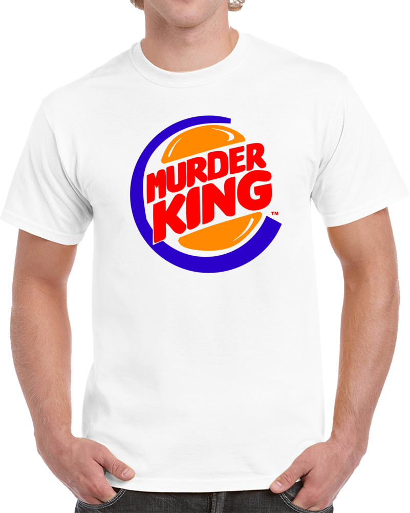 Murder King Burger King Logo  T Shirt