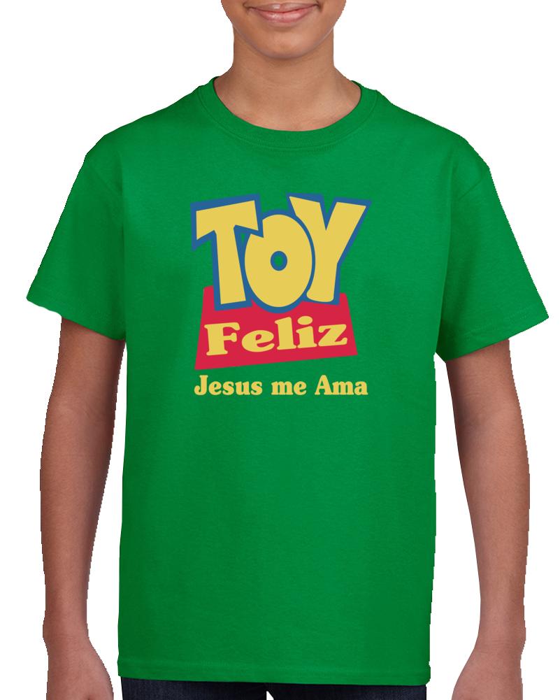 Toy Feliz Jesus Me Ama   T Shirt