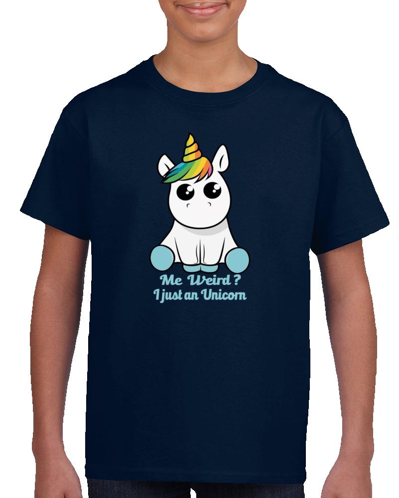 I Am Not Weird I Am An Unicorn T Shirt