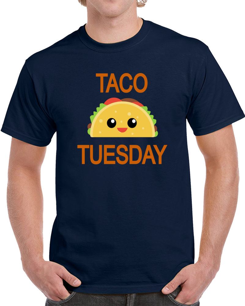 Taco Tuesday   T Shirt