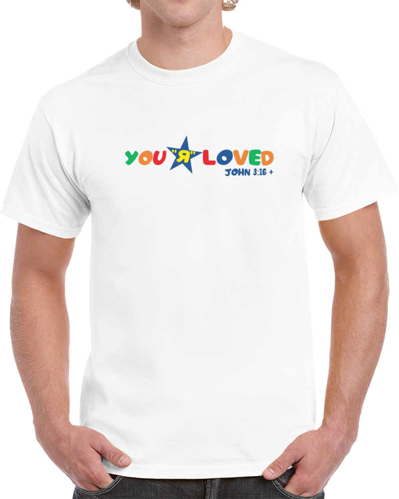 You Are Loved Toy R Us Logo Jesus John 3 16  T Shirt