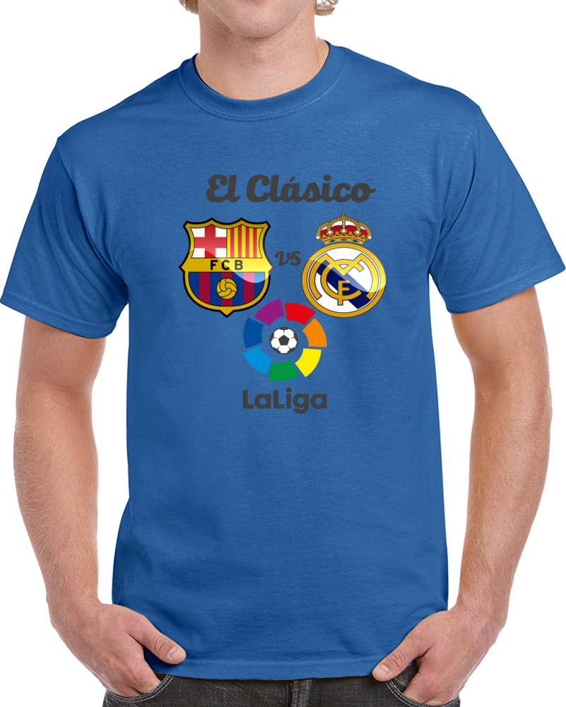 El Clasico Barcelona Vs  Real Madrid La Liga Santander   T Shirt