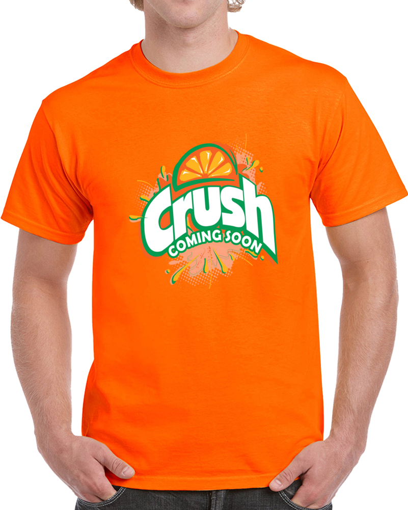 Orange Crush Coming Soon Logo  T Shirt