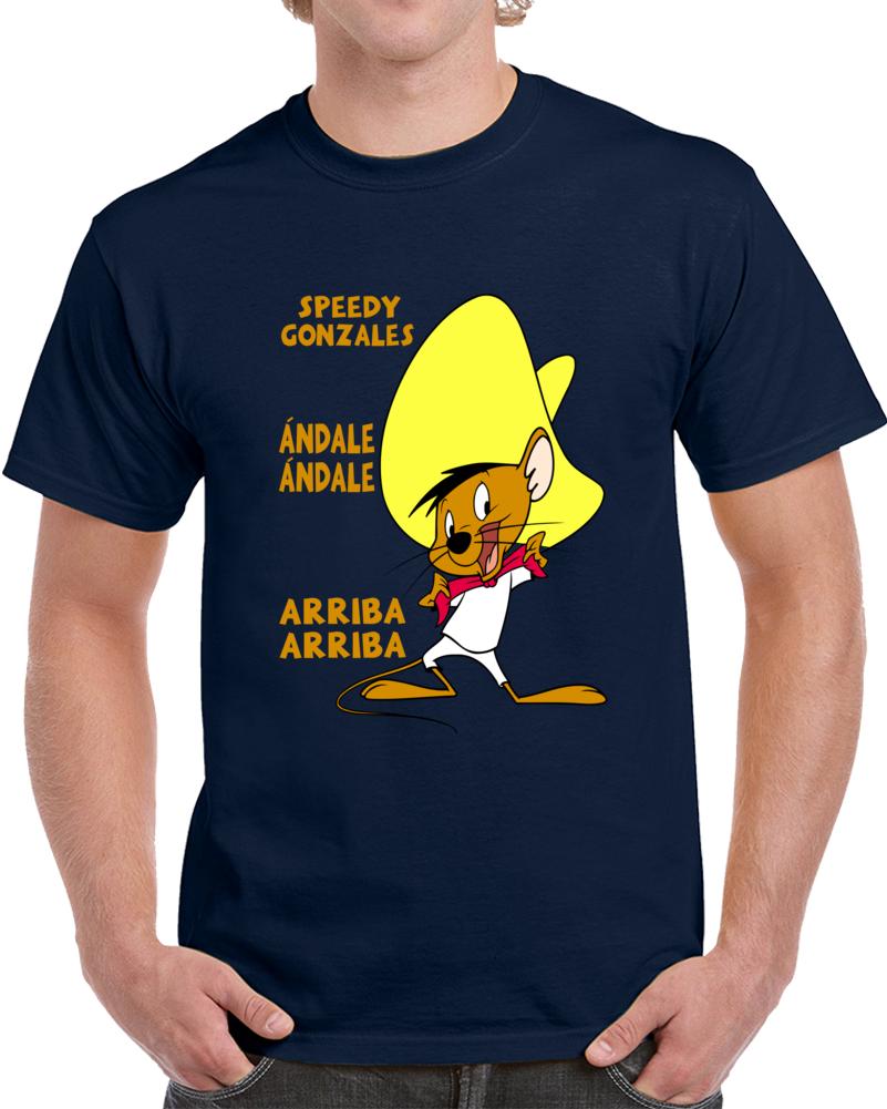 Speedy Gonzales Andale Andale Arriba Arriba   T Shirt