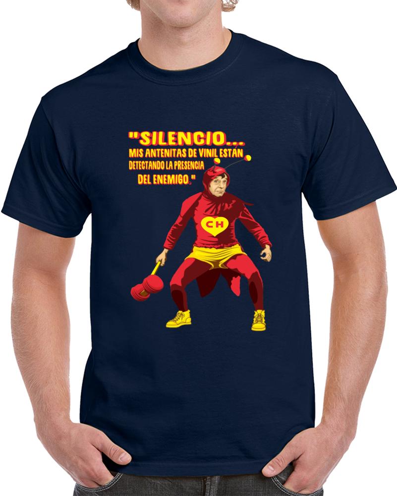 El Chapulin Colorado Silencio Mis Antenitas De Vinil   T Shirt