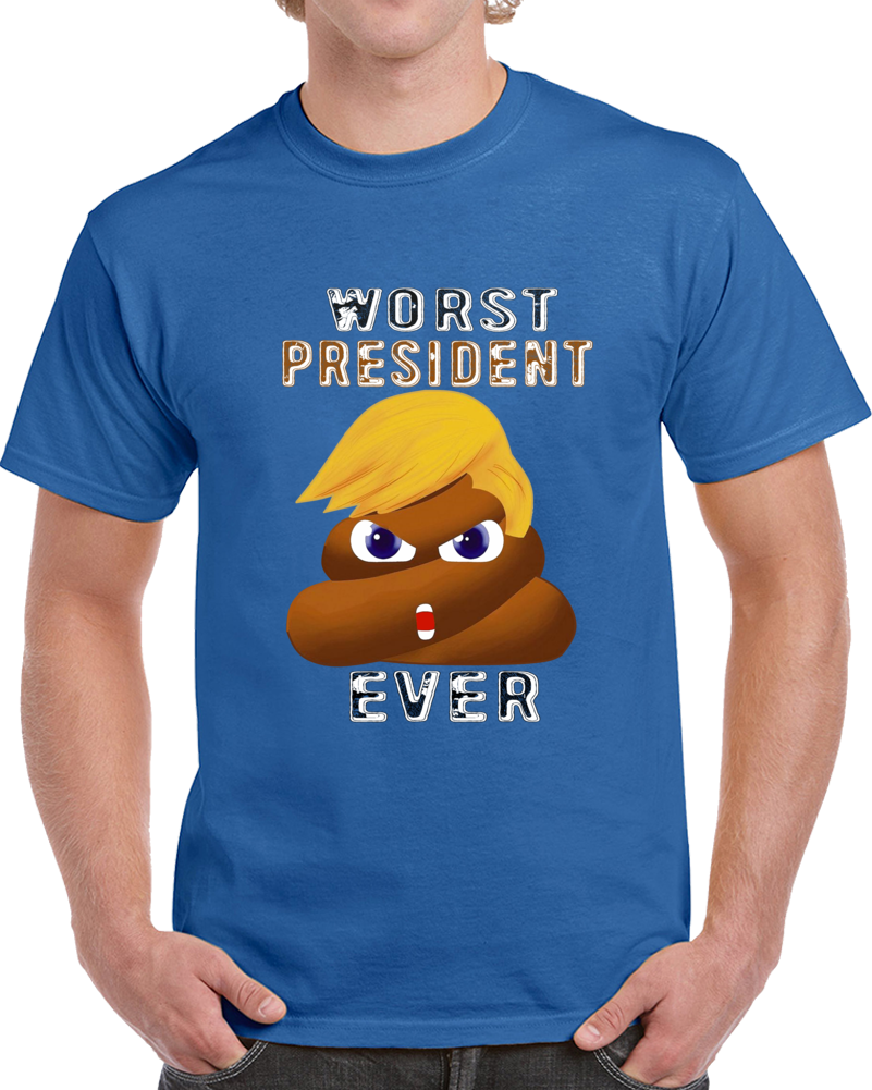 Donald Trump Shit Face Worst President Ever  T Shirt