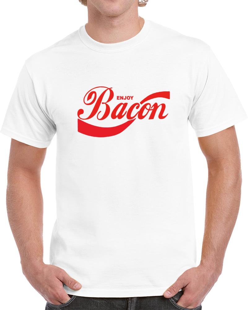 Enjoy Bacon   T Shirt