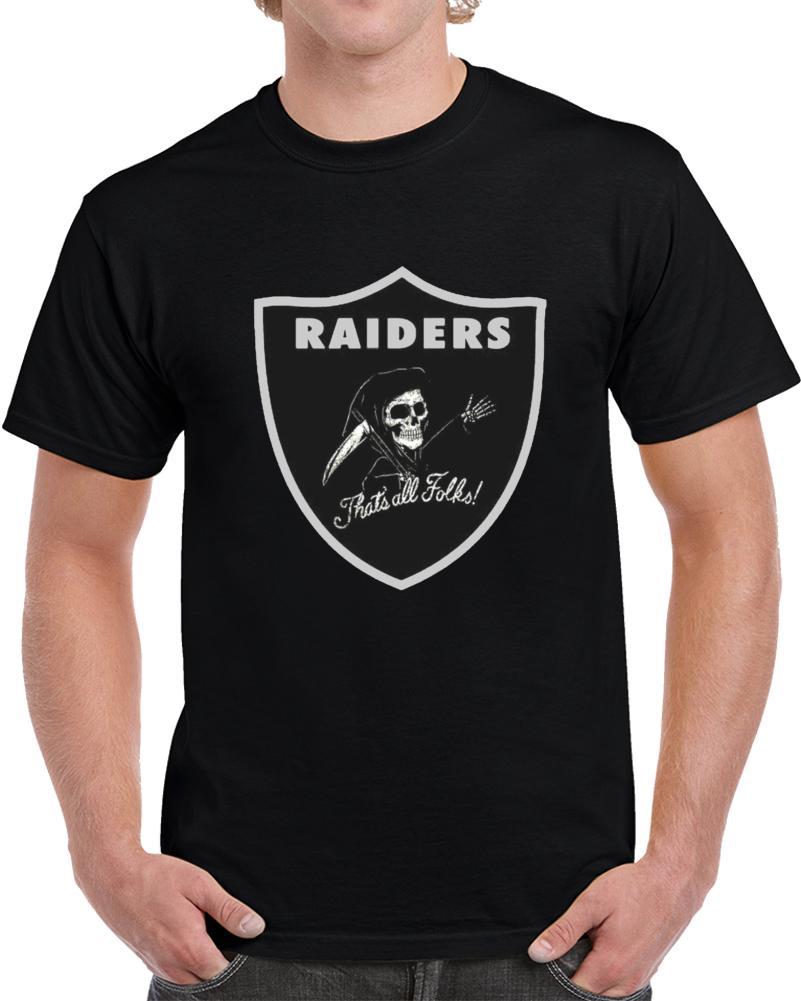 Raiders Thats All Folks  T Shirt