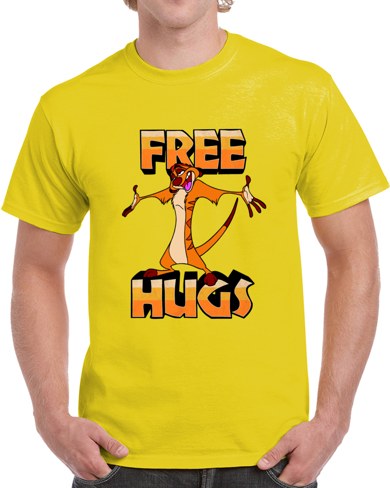 Timon Free Hugs  T Shirt