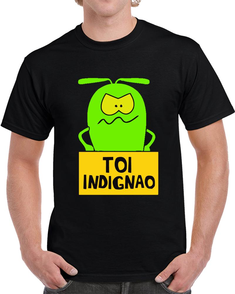 Toi Indignao  T Shirt