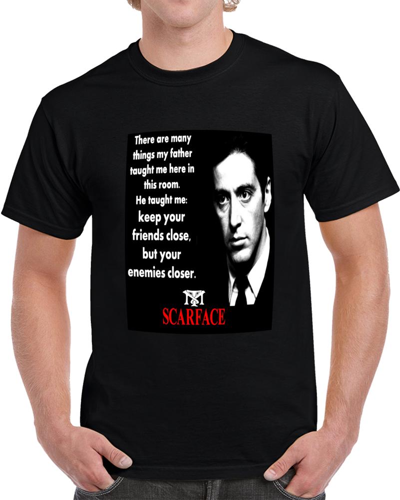 Scarface Tony Montana Quotes  T Shirt