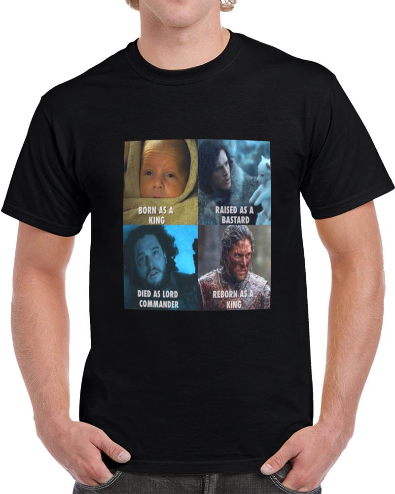 Jon Snow Born As A King T Shirt
