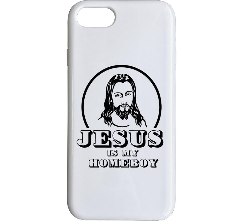 Jesus Is My Homeboy  Phone Case