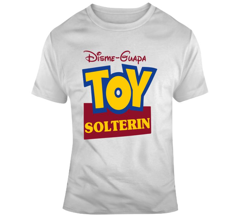 Toy Solterin Estoy Soltero T Shirt