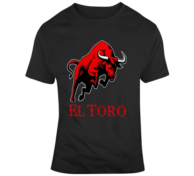 El Toro  T Shirt