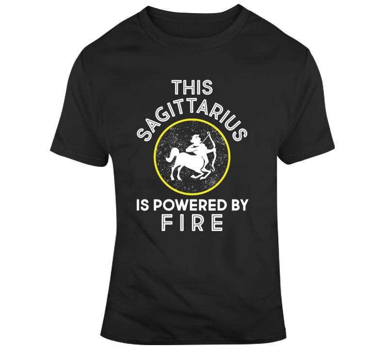 Sagittarius Powered By Fire T Shirt