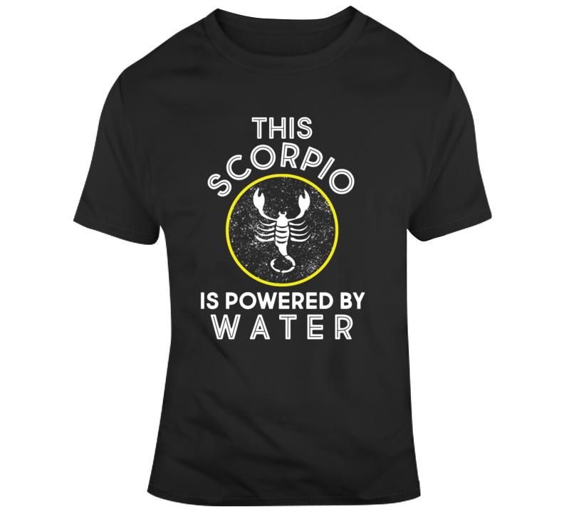 Scorpio Powered By Water  T Shirt