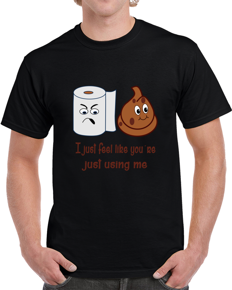 Shit And Toilet Paper Fun T Shirt