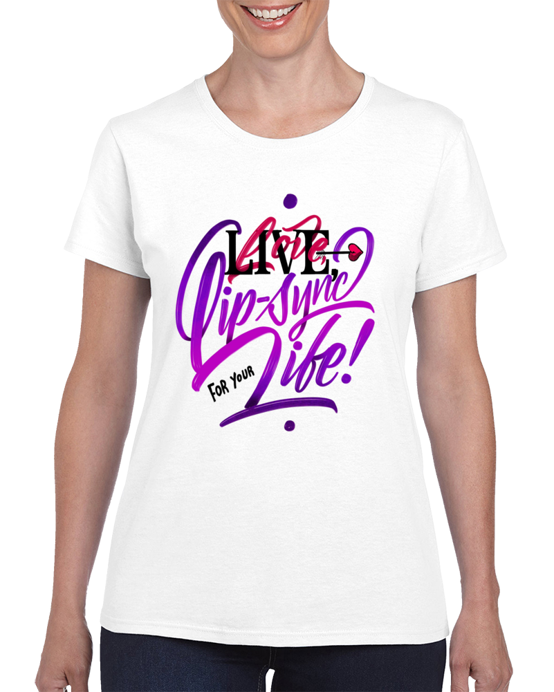 Lip Sync For Your Life  T Shirt