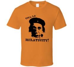 Viva la relativity Albert Einstein funny parody t shirt