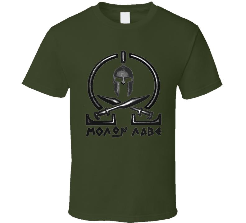 Molon Labe Greek Spartans King Leonidas Persian War 300 T Shirt