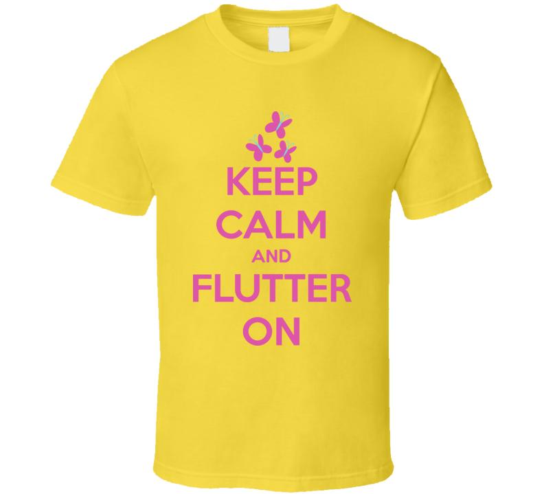Keep Calm And Flutter On My Little Pony Butterflies T Shirt