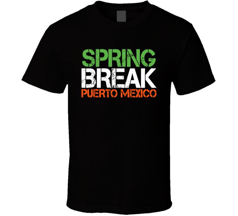 Spring Break Puerto Mexico 22 Jump Street Tatum T Shirt