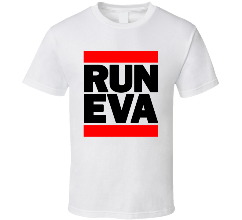 RUN EVA RETRO RAP HIP HOP RUNNING RUNNER T SHIRT