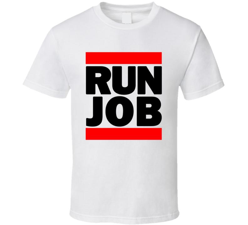 RUN JOB RETRO RAP HIP HOP RUNNING RUNNER T SHIRT