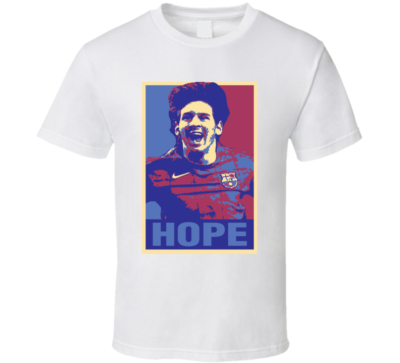 Messi Hope Parody Obama Style T Shirt