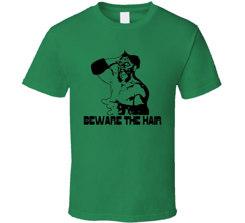 Beware The Hair Missing Link Wrestling T Shirt