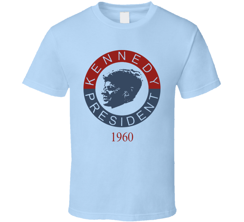 Kennedy For President Jfk John Jack 1960 Vintage Like T Shirt