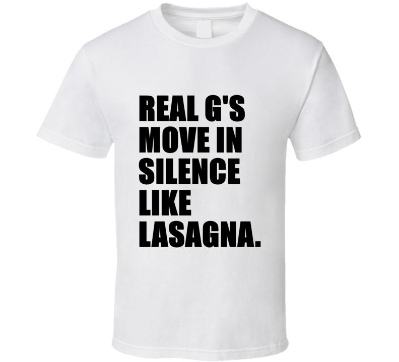 Real G's Lasagna Rap Hip Hop Lryic T Shirt