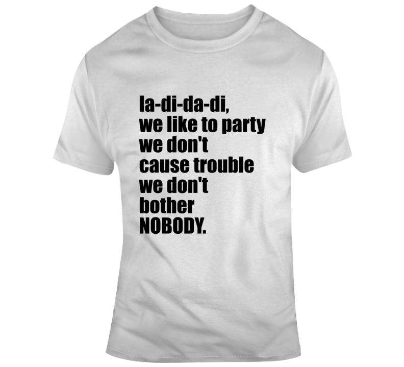 Ladidadi Rap Hip Hop Song Lyric T Shirt