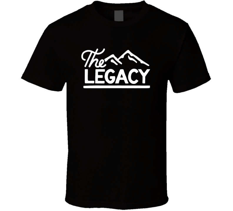 The Legacy Father's Day Son Gift Child T Shirt