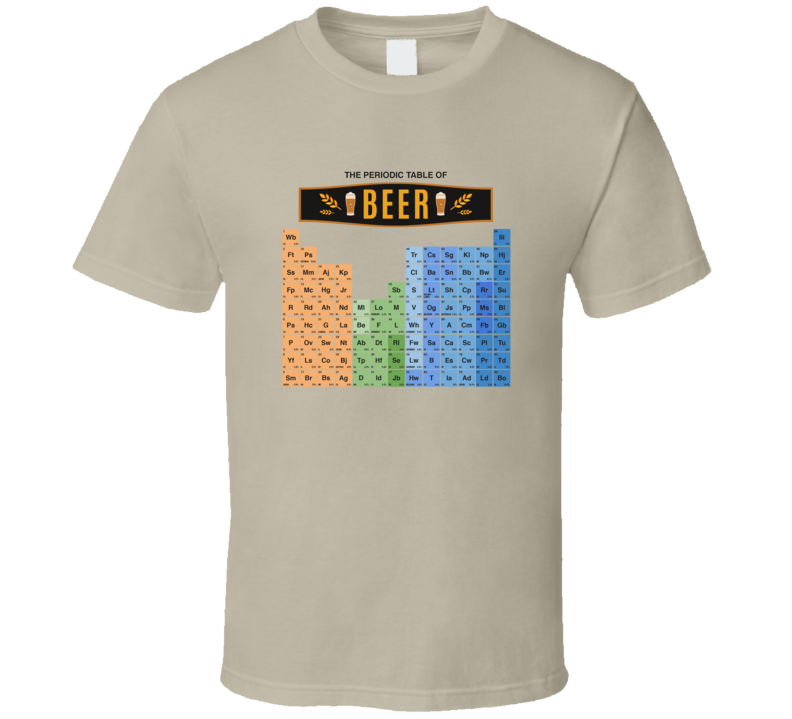 Periodic Table Of Beer Father's Day Gift Dad Daddy T Shirt