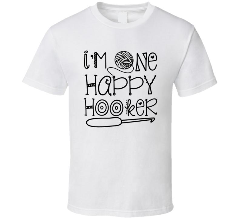 Happy Hooker Funny Yarn Knitting Knit Crochet Cool T Shirt