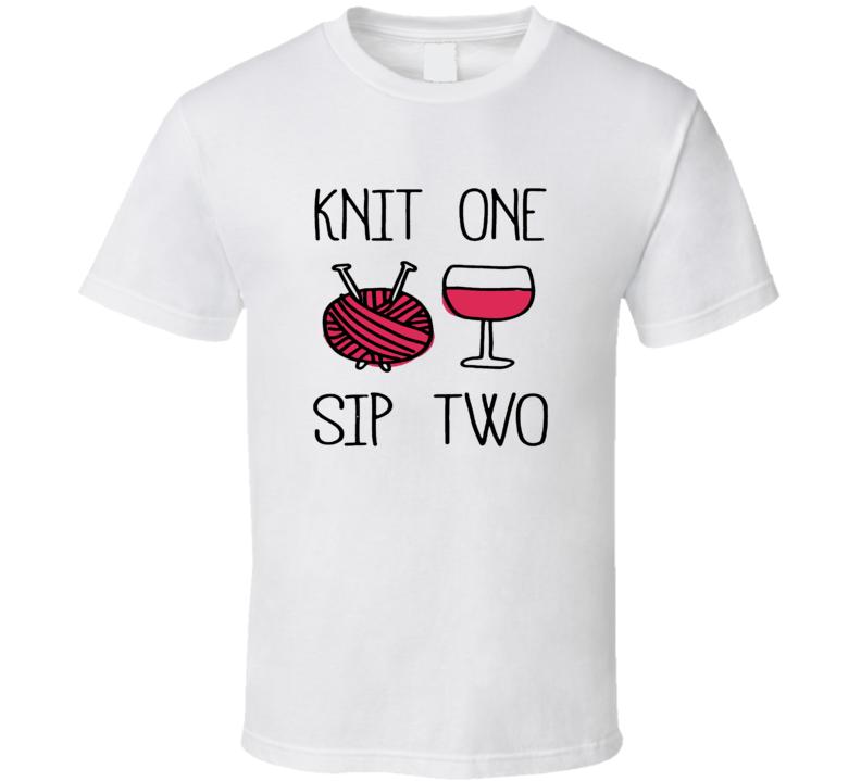 Yarn Knit Knitting Wine Mothers Day Hobby Funny T Shirt