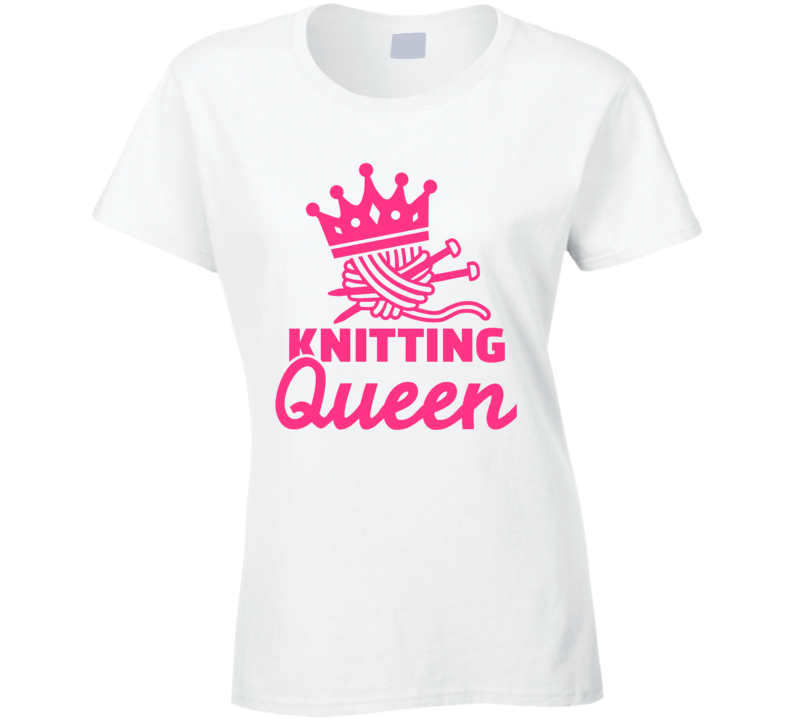 Knitting Queen Mothers Day Knit Yarn T Shirt