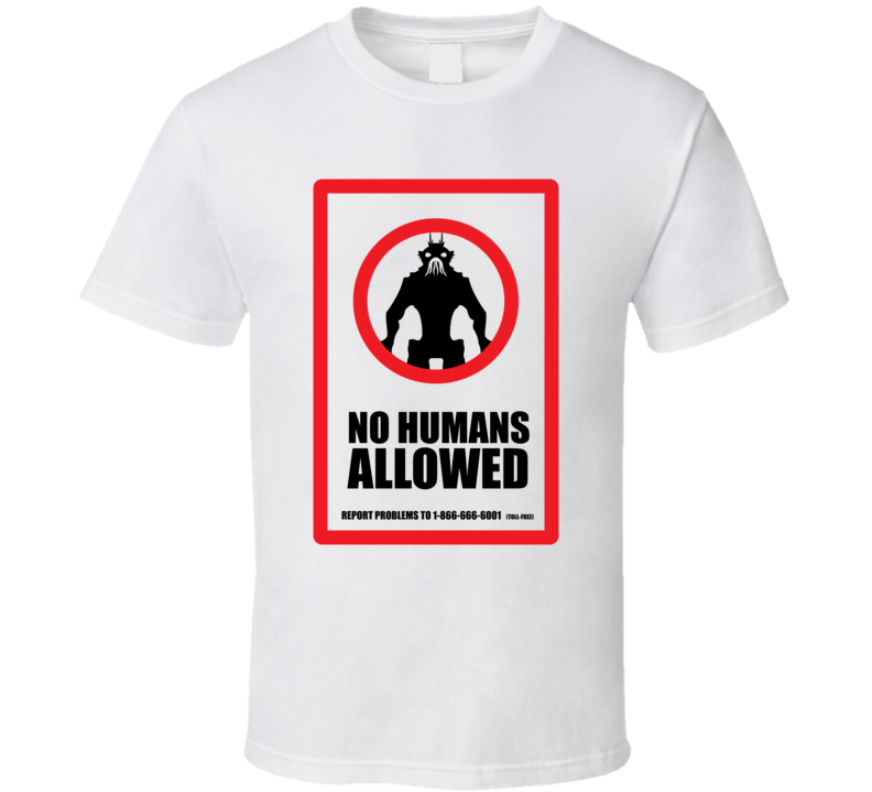 District 9 No Humans Allowed Movie Sign Sci Fi T Shirt