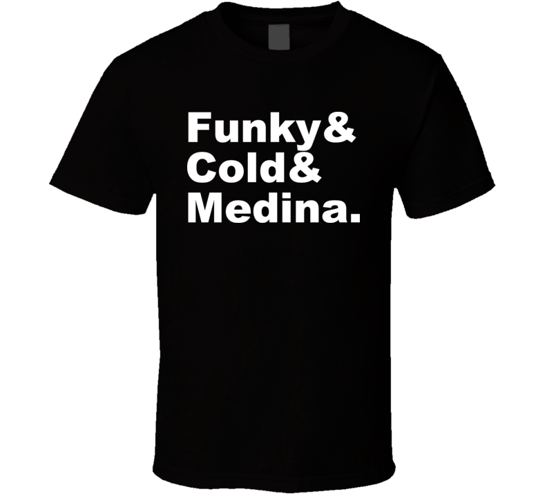 Funky Cold Medina Retro Rap Hip Hop 80s T shirt