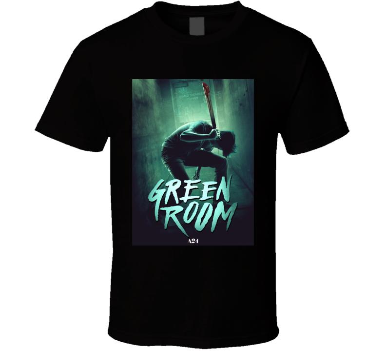 Green Room Horror Movie Poster T Shirt