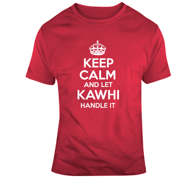 Kawhi Leonard Toronto Basketball Fan Keep Calm T Shirt