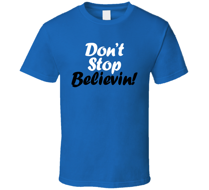 Don't Stop Believin Music Cool RETRO Classic T Shirt